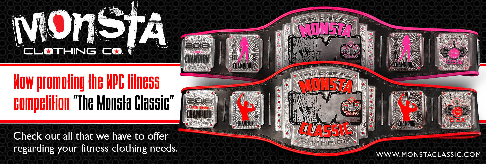 Monsta Clothing and ProAmBelts team up to bring you the worlds greatest custom title championship belts and clothing