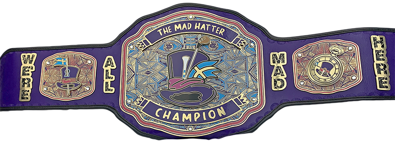 The Mad Hatter Champion