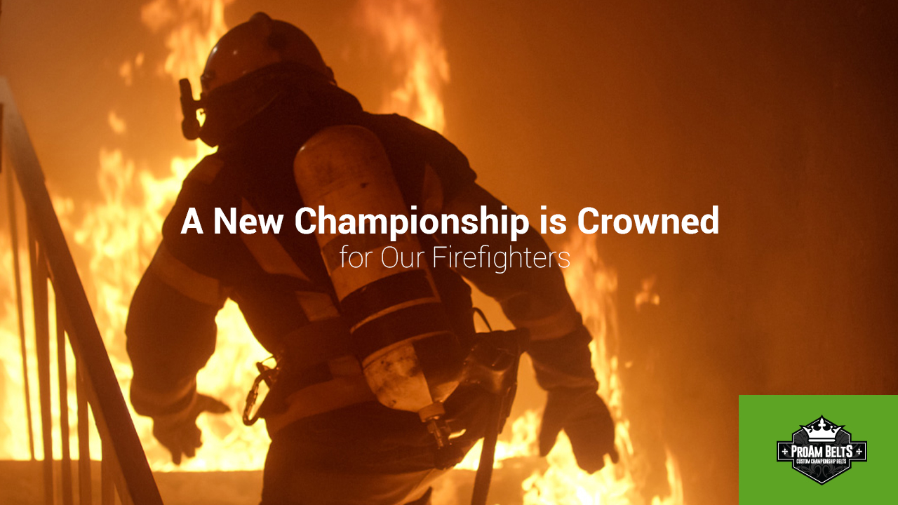 A New Championship is Crowned for Our Firefighters